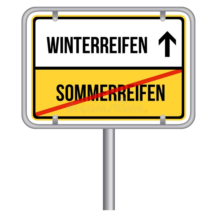 Change from summer tires to winter tires. Winterreifen statt Somemrreifen Schild. royalty free illustration
